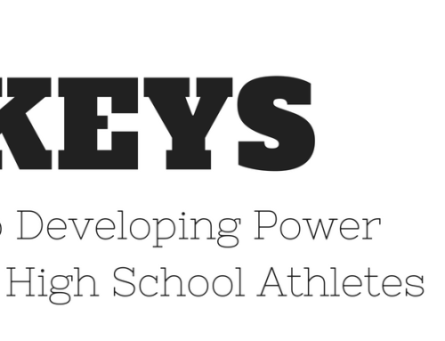 5 Keys to Developing Power in High School Athletes