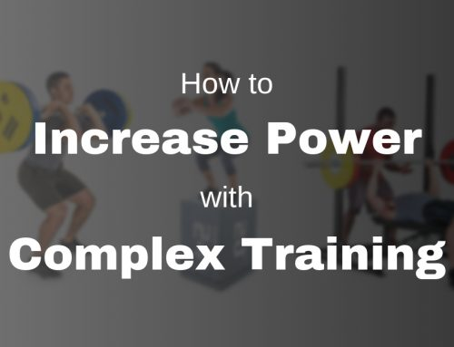 How to Increase Power with Complex Training
